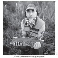 Guia Practica en la Accion de la Pesca a Mosca